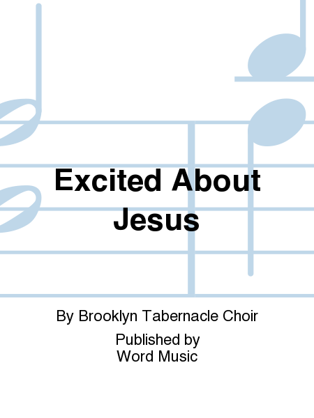 Excited About Jesus