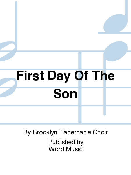 First Day Of The Son