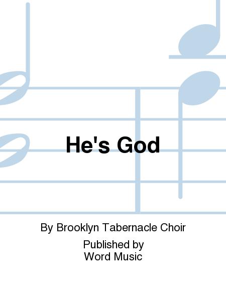 He's God