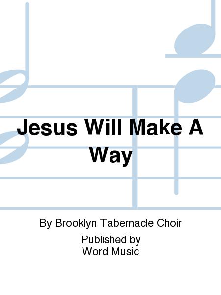 Jesus Will Make A Way