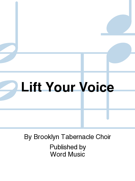Lift Your Voice