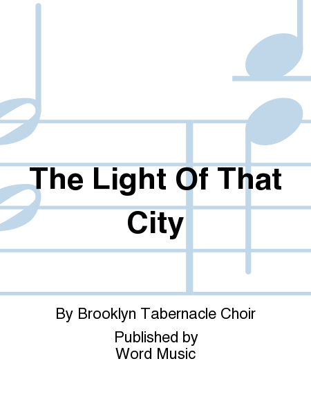 The Light Of That City