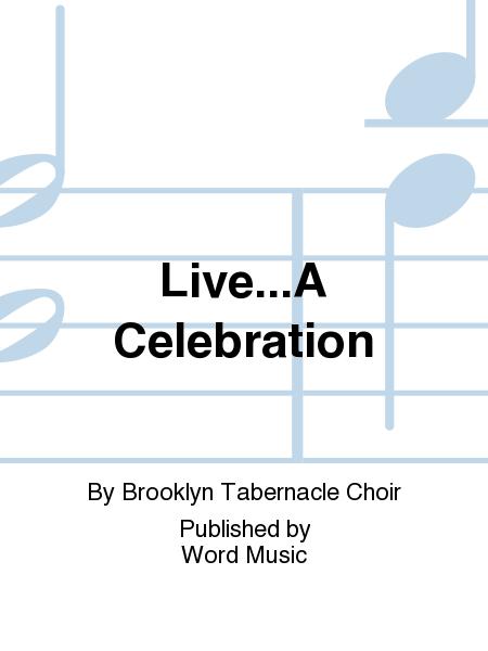 Live...A Celebration