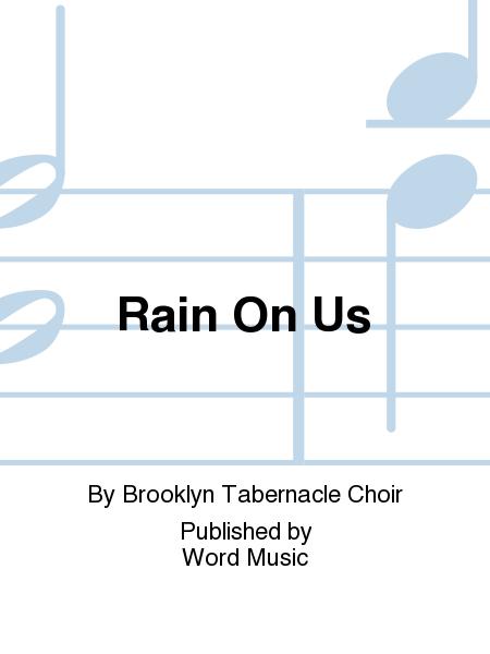 Rain On Us