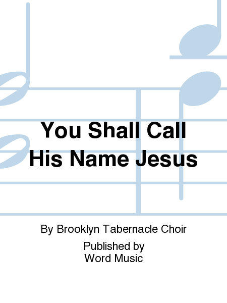 You Shall Call His Name Jesus