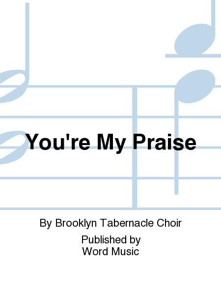 You're My Praise