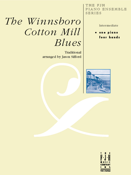The Winnsboro Cotton Mill Blues