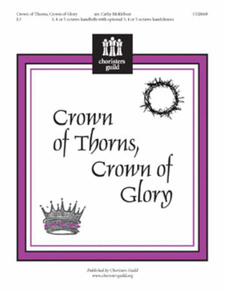 Crown of Thorns, Crown of Glory