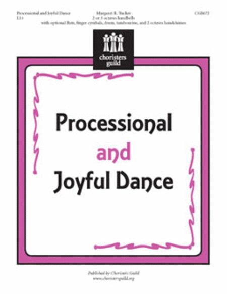 Processional and Joyful Dance