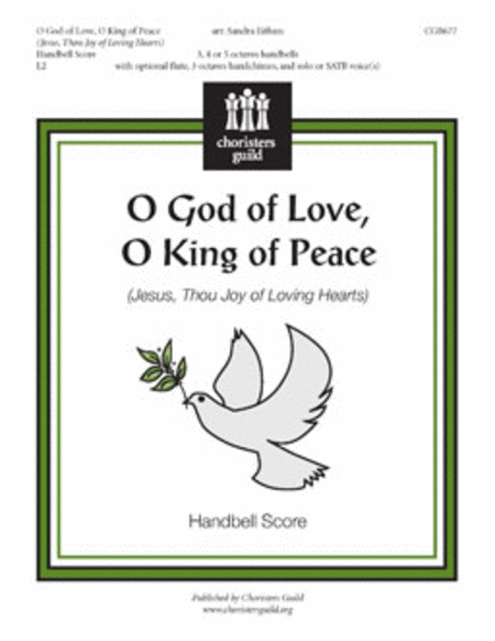 O God of Love, O King of Peace - Handbell Score