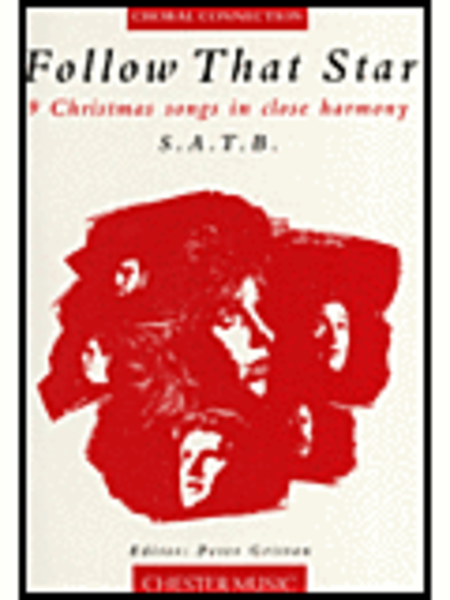 Follow That Star - 9 Christmas Songs in Close Harmony