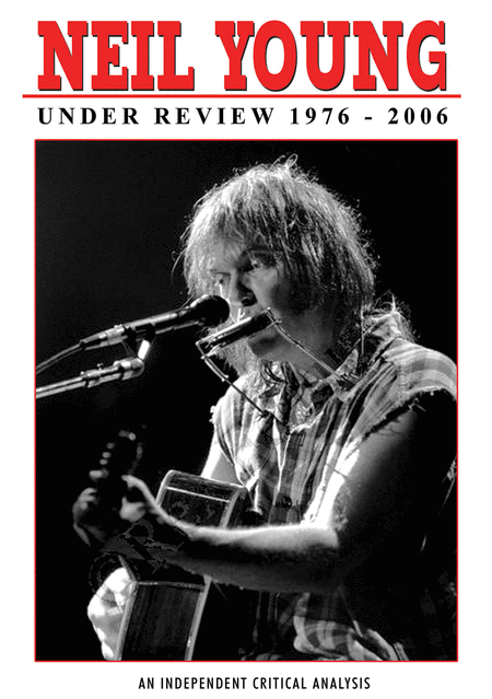 Neil Young - Under Review 1976 - 2006