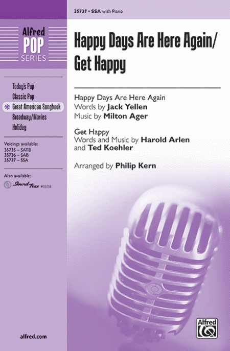 Happy Days Are Here Again / Get Happy