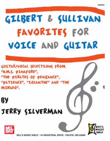 Gilbert and Sullivan Favorites for Voice and Guitar