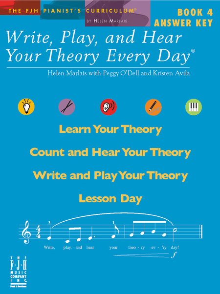 Write, Play, and Hear Your Theory Every Day, Book 4 Answer Key