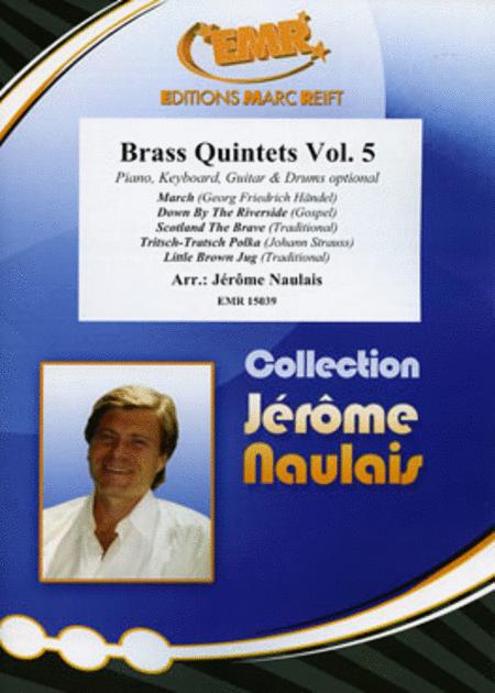 Brass Quintets Vol. 5