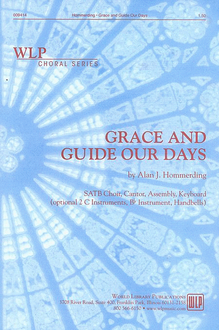 Grace and Guide our Days