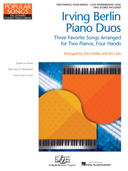 Irving Berlin Piano Duos Three Favorite Songs Arranged for 2 Pianos, 4 Hands