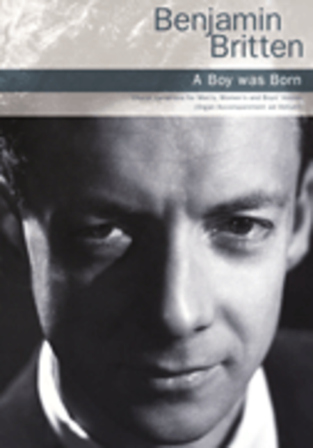A Boy Was Born op. 3