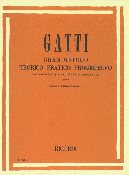 Gran Metodo Part II: Teorico Pratico Progressivo