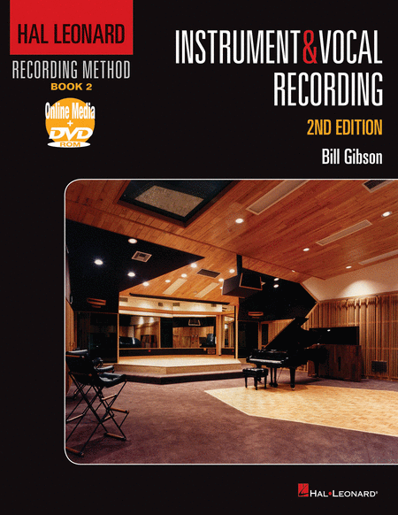 Hal Leonard Recording Method - Book 2: Instrument & Vocal Recording - 2nd Edition
