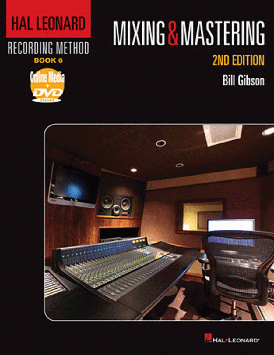 Hal Leonard Recording Method - Book 6: Mixing & Mastering - 2nd Edition
