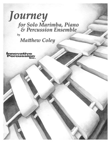 Journey for Marimba, Piano, & Percussion Ensemble