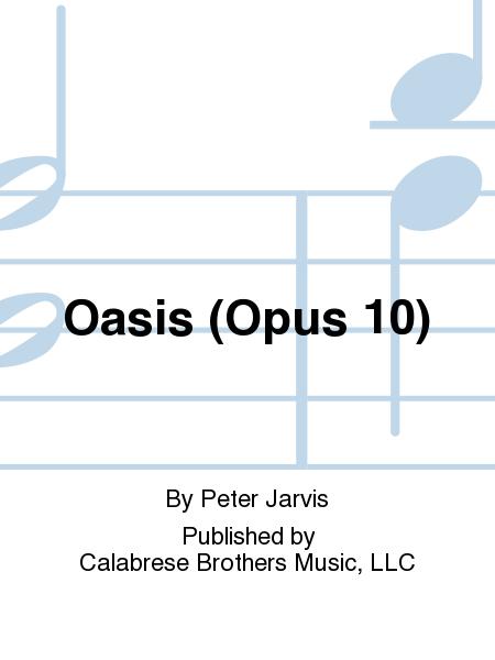 Oasis (Opus 10)