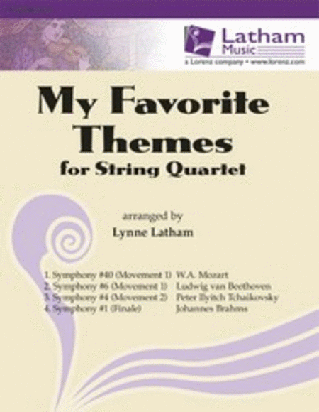 My Favorite Themes for String Quartet