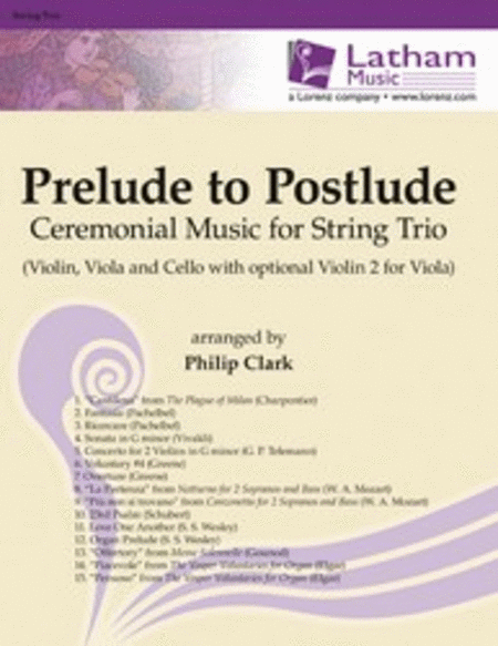 Prelude to Postlude: Ceremonial Music for String Trio