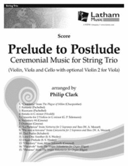 Prelude to Postlude: Ceremonial Music for String Trio - Score