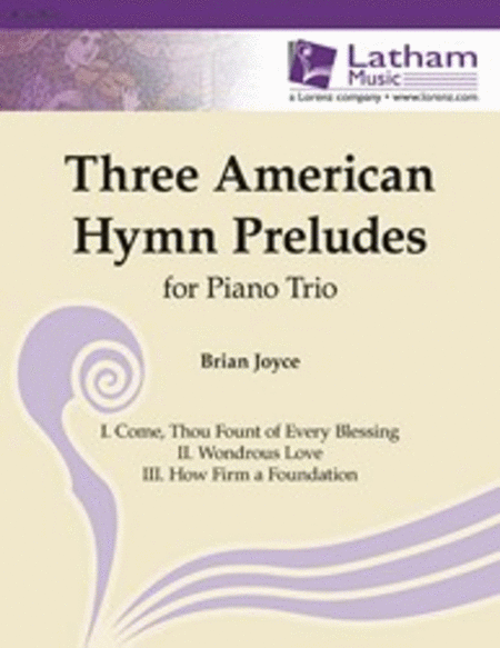 Three American Hymn Preludes for Piano Trio