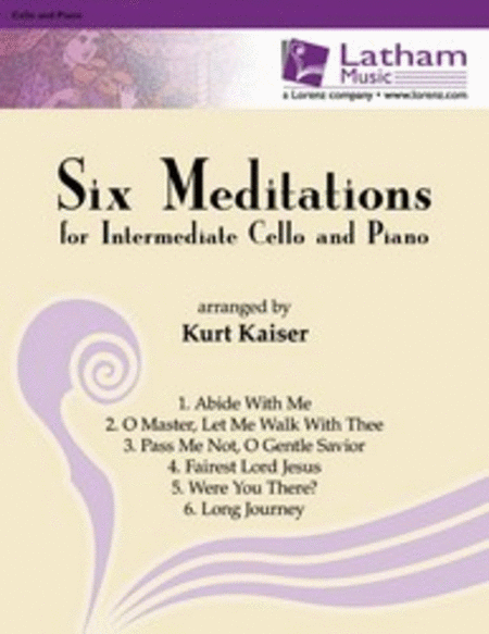 Six Meditations for Intermediate Cello and Piano