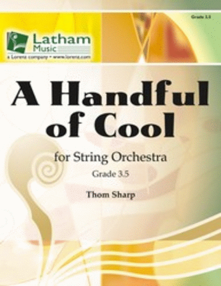 A Handful of Cool for String Orchestra