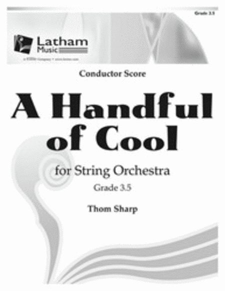A Handful of Cool for String Orchestra - Score