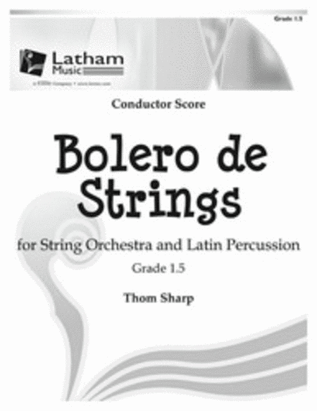 Bolero de Strings for String Orchestra and Latin Percussion - Score