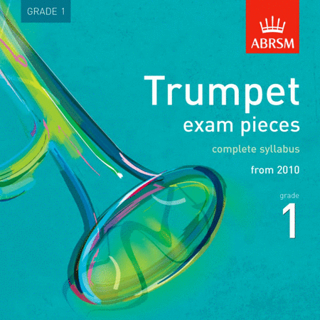 Trumpet Exam Pieces 2010 Grade 1 CD