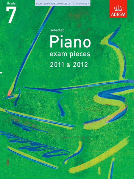 Selected Piano Exam Pieces Grade 7 2011-2012