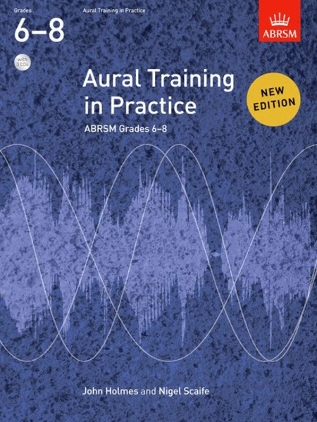 Aural Training in Practice Book 3 - Grades 6-8