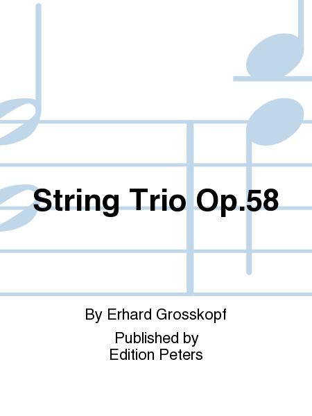 String Trio Op.58