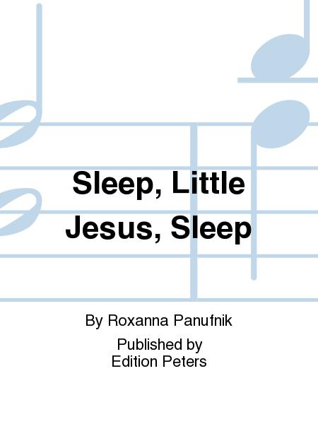 Sleep, Little Jesus, Sleep