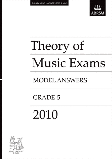 Theory of Music Exams 2010 Gr5 Model Answers