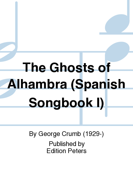 The Ghosts of Alhambra (Spanish Songbook I)