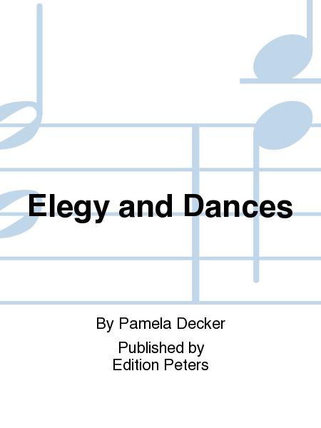 Elegy and Dances