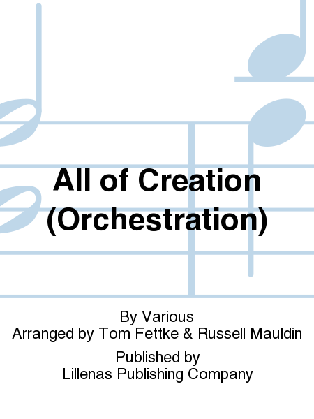 All of Creation (Orchestration)