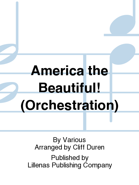America the Beautiful! (Orchestration)