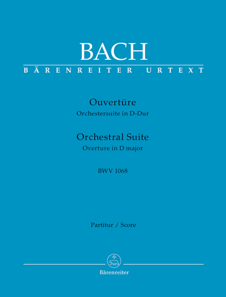 Ouverture (Orchestersuite) D major BWV 1068