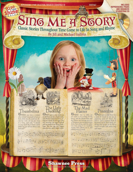 Sing Me a Story - Classic Stories Throughout Time Come to Life in Song and Rhyme