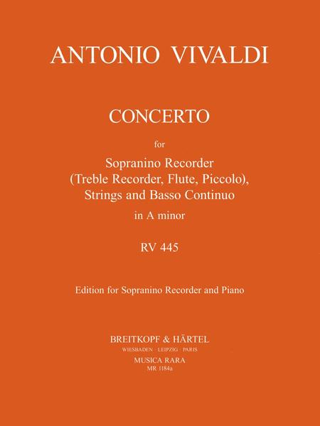 Concerto in A, RV 445 fur Sopranino, Strings, Basso Continuo