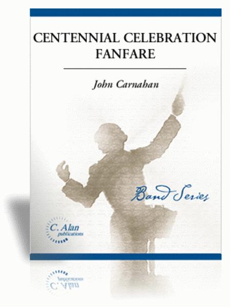 Centennial Celebration Fanfare